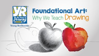 Foundational Art: Why We Teach Drawing