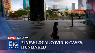 21 new local Covid-19 cases, 11 unlinked; S'pore-HK travel bubble deferred again | THE BIG STORY