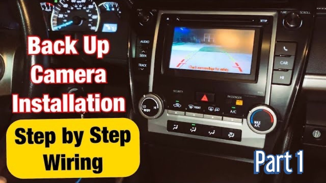 How to install a Backup Camera Any Toyota Camry 2012-2013-2014 - Step by Step