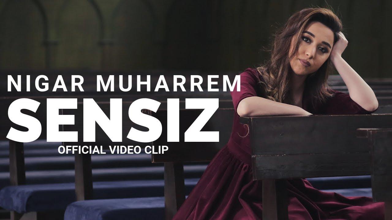 Sensiz - Nigar Muharrem (Official Video Clip)