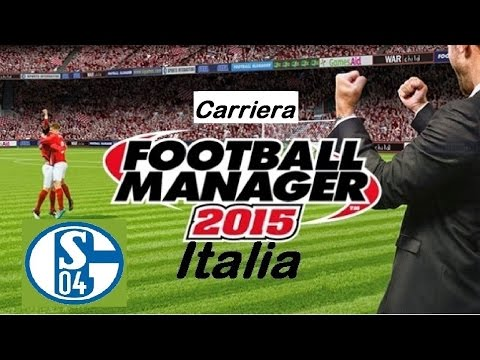 Football Manager 2015 - Schalke 04 - 12°: Andrea Belotti Sup