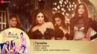 Tareefan song from veere di weddings hd with lyrics new
