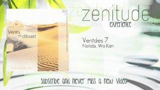 Relaxation - Natobi, Wa Kan - Ventdes 7 - ZenitudeExperience