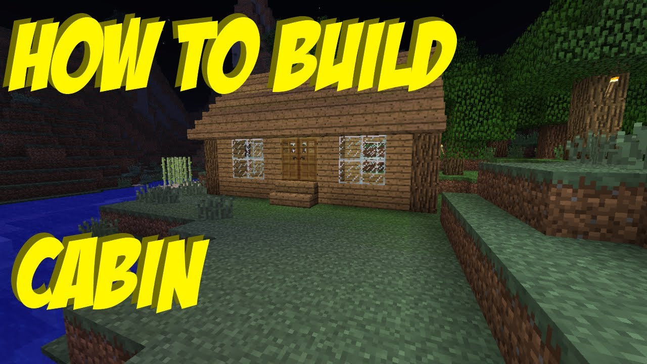 How to build 7 a cabin in minecraft youtube for How to build a cottage