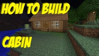 How to build #7 - A cabin in Minecraft