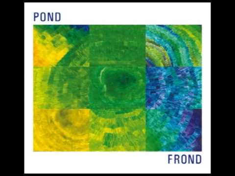 Pond - Frond (2010) FULL ALBUM