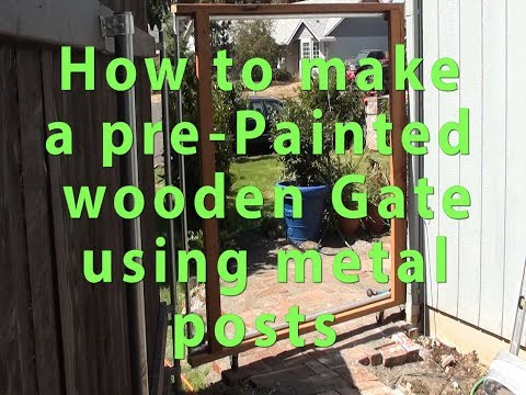 How to make a Non sagging Pre-painted Cedar Wood Gate using metal post Part 2 Save $$$ DIY