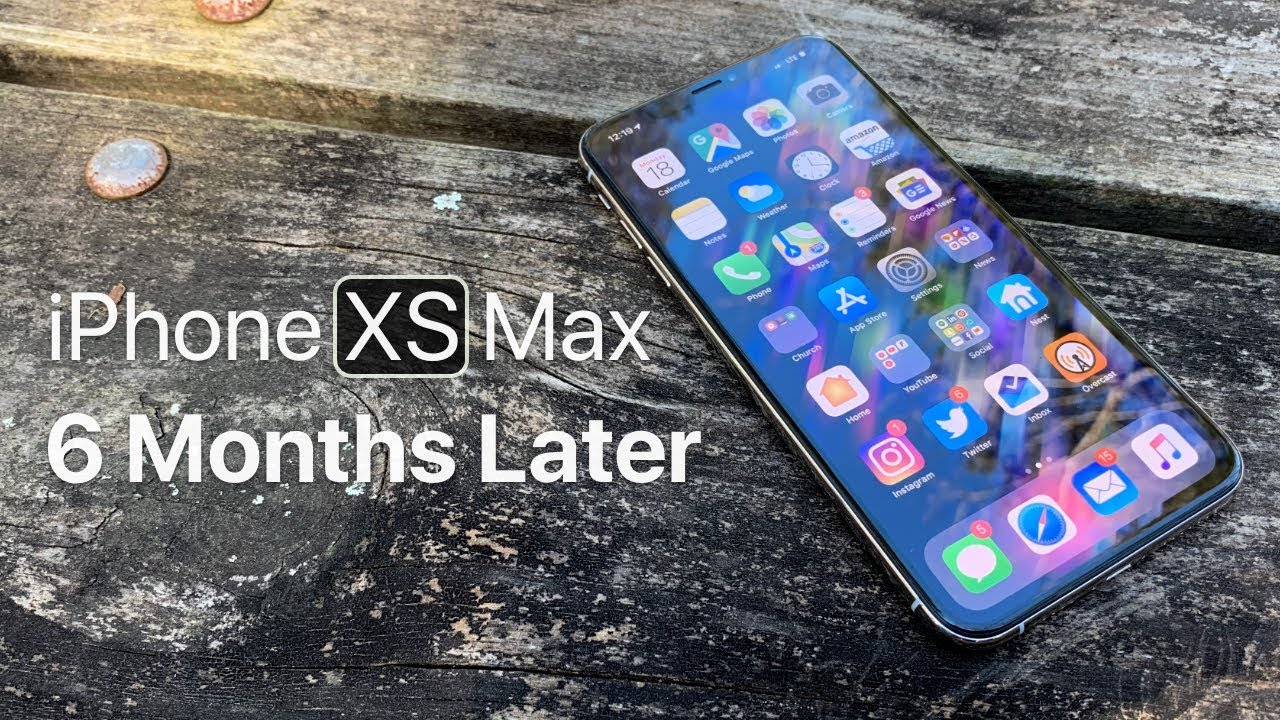 Iphone Xs Max 6 Months Later Youtube