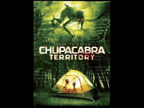 CHUPACABRA TERRITORY  2016 Matt McWilliams, Sarah Nicklin Horror Movie HD