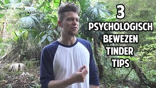 Tinder Tips: In 3 Psychologisch Bewezen Tinder Tips meer Dates op Tinder