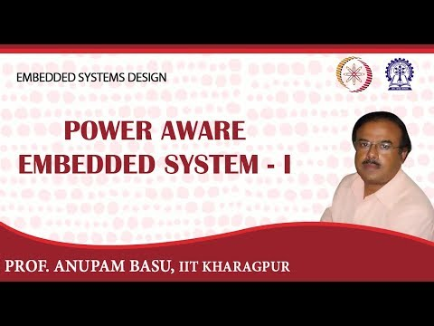 Power Aware Embedded System - I