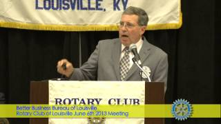 Rotary Club of Louisville June 6th 2013 Meeting BBB, Charlie Mattingly