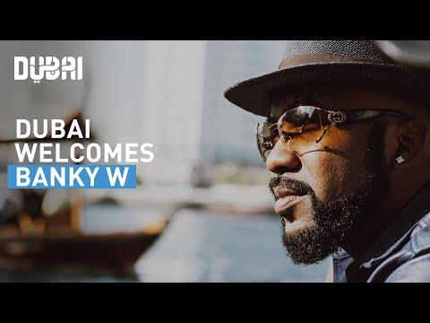 Experience Dubai with Banky W