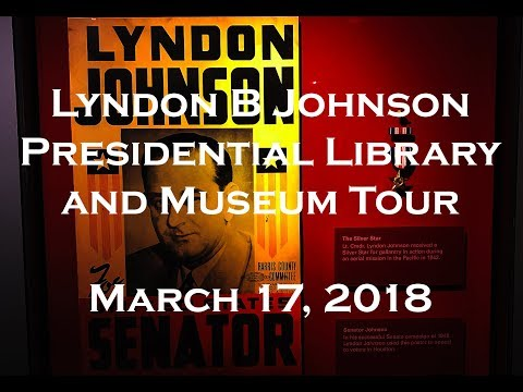 LBJ Presidential Library & Museum Tour