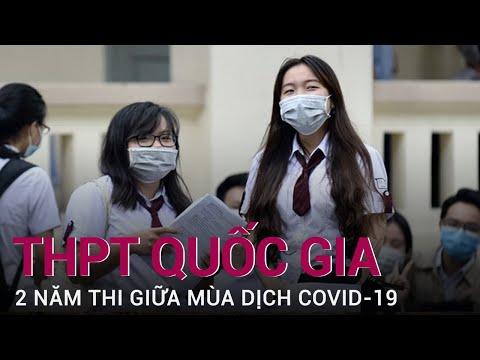 Chuyện chưa kể về 2 kỳ thi tốt nghiệp THPT lịch sử giữa vòng vây Covid-19 | VTC Now