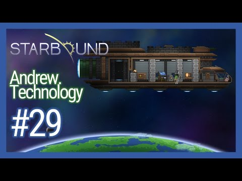 Starbound 1.0.5 #29 Distortion Sphere Tech, Engineer's Table, Industrial Furnace, Kitchen Counter