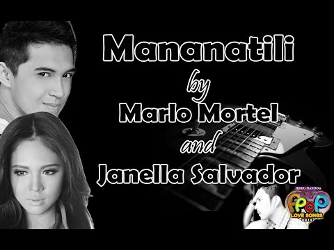 Mananatili - Marlo Mortel and Janella Salvador (Himig Handog PPop Love Songs 2016)