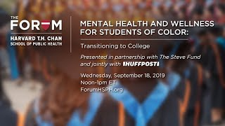 Mental Health and Wellness for Students of Color: Transitioning to College