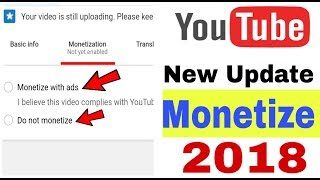 YouTube monetize New Update 2018 !! You Should Know