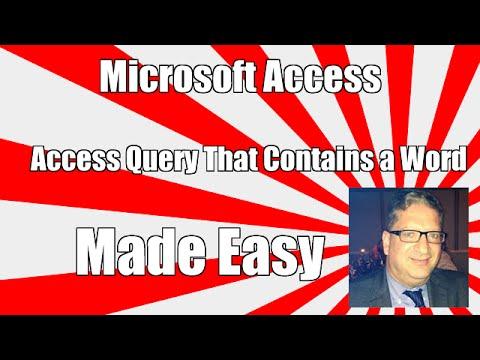 Access Query criteria contains a word - Access contains query - Access query 2010 2013 2016 tutorial