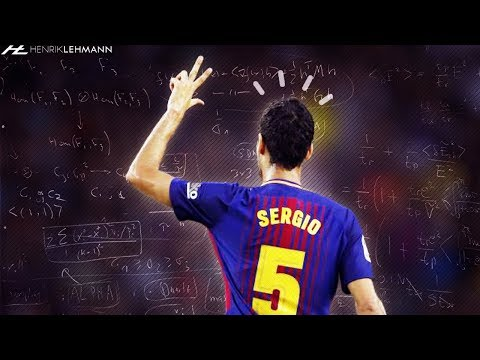 Sergio Busquets ● Absolute Genius ● 2017/18 HD