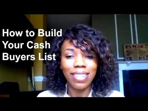 Cash Buyers List, Real Estate Cash Buyers, How to Build a Cash Buyers List