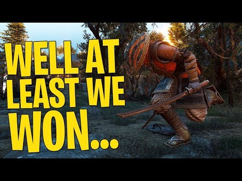 Well At Least We Won... - For Honor with Aramusha
