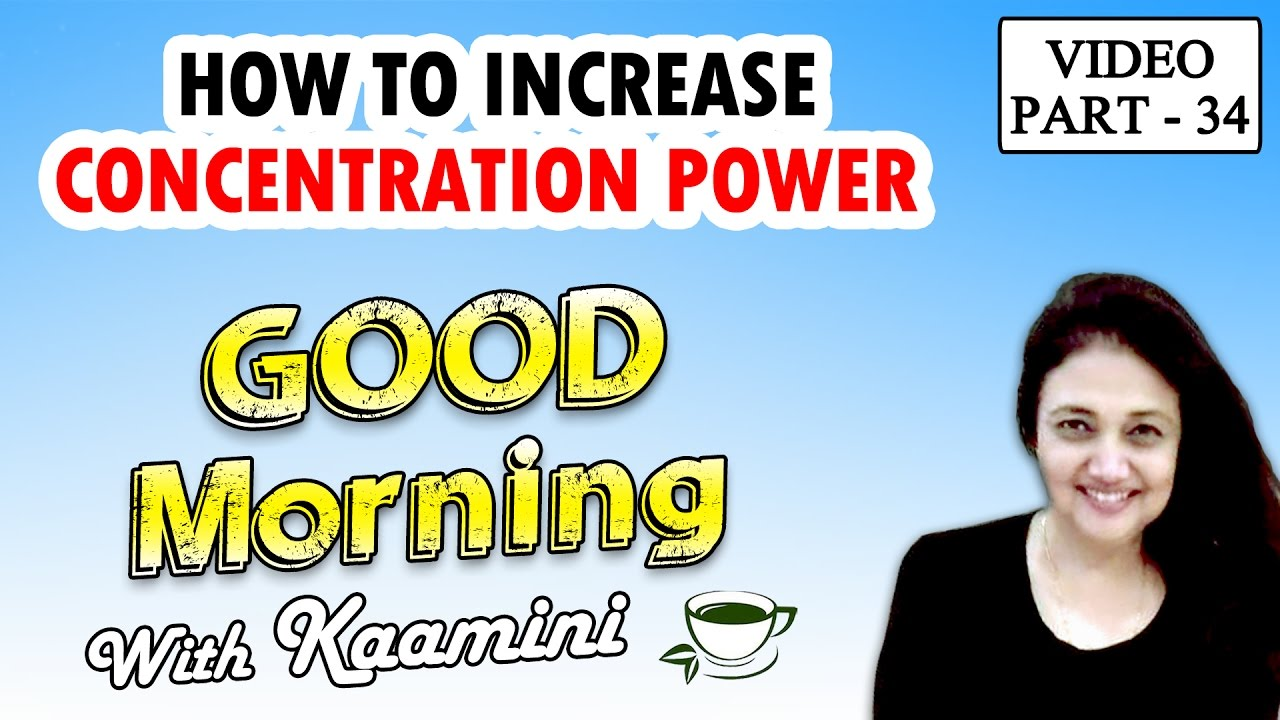 how to increase our concentration power