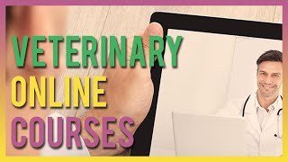 Veterinary Online Courses