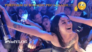 NADIA ZERLINDA | Perform @Corner Club Manado | #NadVlog