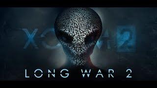 #XCOM 2 .#LONG WAR 2  #Дружко !! #HE_TOPT !! #антихайп !!! хайпанем немножечко