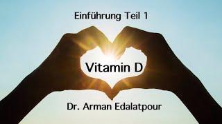 Vitamin D - Basis der Gesundheit - Arzt klärt auf!