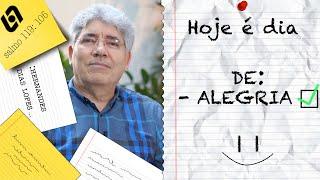 ALEGRIA / HOJE É DIA - 001
