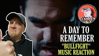 """A Day to Remember Reaction - """"BULLFIGHT"""" 