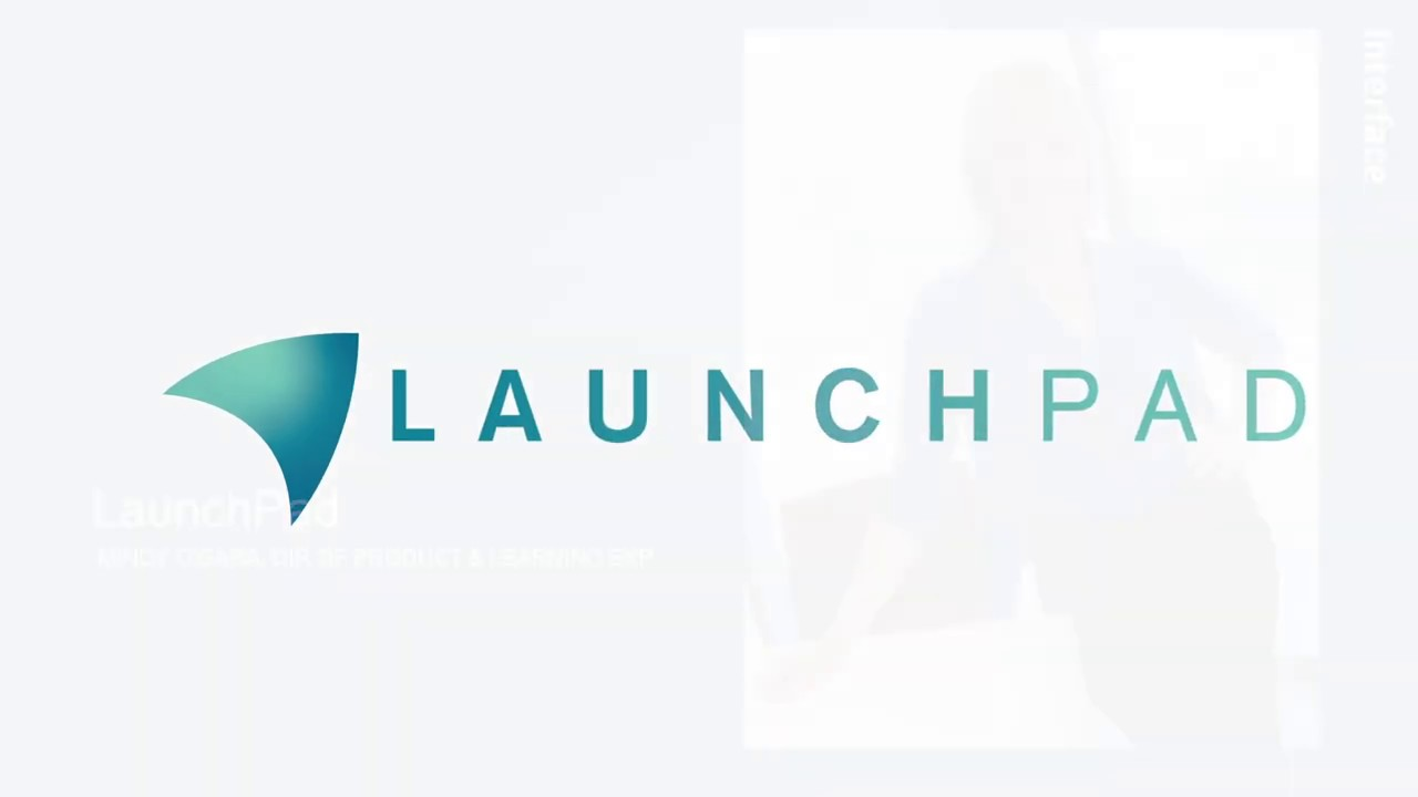 Introducing LaunchPad | Interface