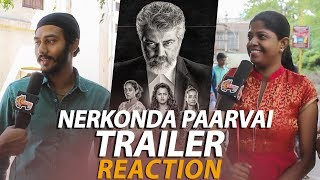 வேற மாதிரியான AJITH..! | #NerkondaPaarvai Trailer Review | #Public_Opinion | Madurai 360*