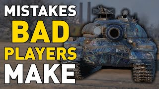 Mistakes Bad Players Mąke in World of Tanks!