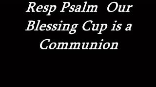 Our Blessing Cup is a Communion
