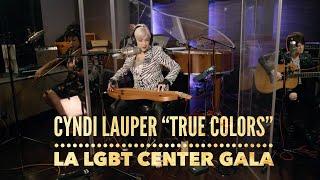 "Cyndi Lauper ""True Colors"" at the LA LGBT Center Gala"