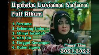 Update Lusiana Safara Full Album Terbaru