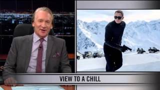 Real Time With Bill Maher: Web Exclusive New Rule - View to a Chill (HBO)