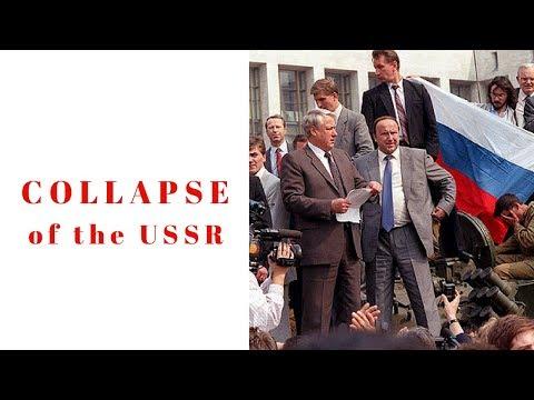 History Brief: The Collapse of the Soviet Union