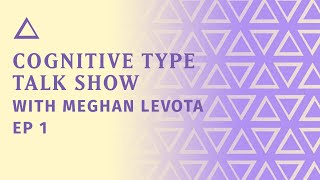 Cognitive Type Talk Show with Meghan LeVota | ENFJs suck, Reddit Reading, Q&A