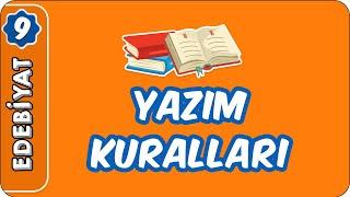 Yazım Kuralları  9. Sınıf Edebiyat