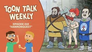 Toon Talk Weekly - Episode 210 -