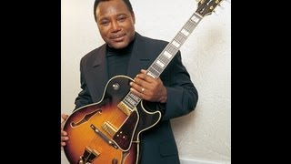 George Benson.  Never Give Up On A Good Thing.