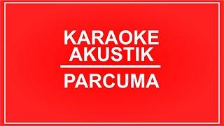 Parcuma  - Akustik Karaoke
