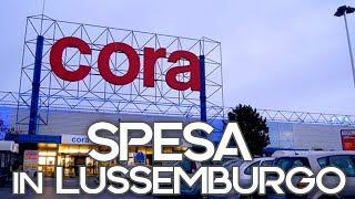 Spesa in Lussemburgo | CORA Un'italiana in Lussemburgo