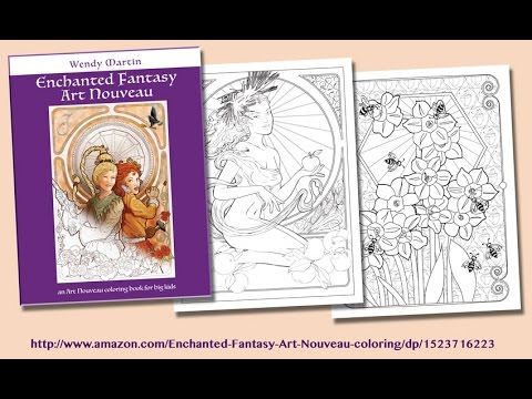 Enchanted Fantasy Art Nouveau coloring book by Wendy Martin - YouTube