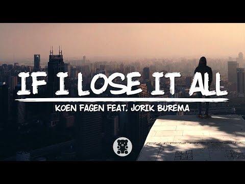 Koen Fagen - If I Lose It All (Lyrics Video) feat. Jorik Burema